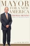 Mayor for a New America - Thomas M. Menino, Jack Beatty