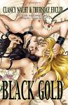 Black Gold - Clancy Nacht, Thursday Euclid