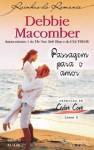 Passagem Para o Amor - Debbie Macomber