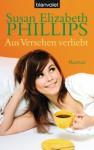 Aus Versehen verliebt: Roman (Die Wynette-Texas-Romane 5) (German Edition) - Susan Elizabeth Phillips, Elfriede Peschel