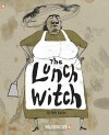 The Lunch Witch #1 - Deb Lucke