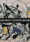 Abstract Expressionism (Movements in Modern Art) - Debra Bricker Balken