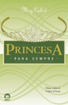 Princesa Para Sempre (O Diário da Princesa, #10) - Meg Cabot, Ana Ban