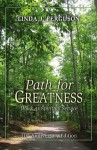 Path for Greatness: Work As Spiritual Service - Unknown Author 78, Linda J Ferguson