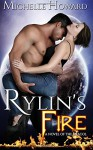 Rylin's Fire (A Novel of the Dracol) (Volume 1) - Michelle Howard