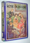 Rose in Bloom - A Sequel to 'Eight Cousins' - The Original Classic Edition - Louisa May Alcott
