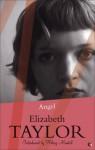 Angel - Elizabeth Taylor, Hilary Mantel