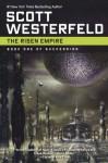 The Risen Empire - Scott Westerfeld