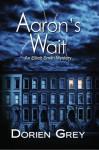 Aaron's Wait - Dorien Grey
