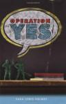 Operation Yes - Sara Lewis Holmes
