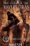 The Oath of the Vayuputras - Amish Tripathi