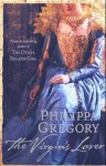 The Virgin's Lover - Philippa Gregory