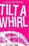 Tilt-a-Whirl - Chris Grabenstein