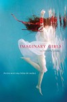 Imaginary Girls - Nova Ren Suma, Emma Galvin