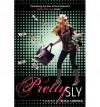 Pretty Sly - Elisa Ludwig