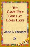 The Camp Fire Girls at Long Lake - Jane Stewart