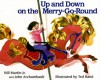 Up and Down on the Merry-Go-Round - Bill Martin Jr., John Archambault, Ted Rand