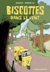 Biscottes dans le vent - Pascal Rabaté, André Bibeur Lu
