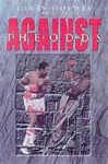 Against the Odds - Larry Holmes, Phil Berger