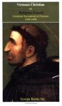 Virtuous Christian or Religious Fanatic: Girolamo Savonarola in Florence, 1494-1498 - Antonio J. Muñoz