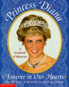 Princess Diana-Forever in Our Hearts: A Scrapbook of Memories - Kimberly Weinberger