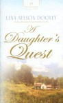 A Daughter's Quest - Lena Nelson Dooley