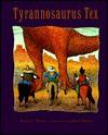 Tyrannosaurus Tex - Betty G. Birney, John O'Brien