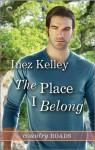 The Place I Belong - Inez Kelley