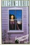 Imaginary Friends - Alison Lurie
