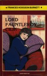 Lord Fauntleroy Cilik - Frances Hodgson Burnett, Ediati Kamil