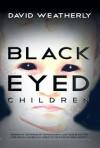 The Black Eyed Children - David Weatherly, Nick Redfern