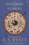 On Histories And Stories - A.S. Byatt
