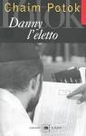 Danny l'eletto - Chaim Potok, Marcella Bonsanti