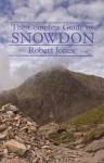 The Complete Guide to Snowdon - Robert Jones