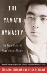 Yamato Dynasty - Sterling Seagrave, Peggy Seagrave