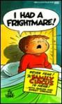 I Had A Frightmare! - Bil Keane