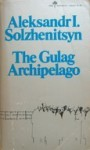 The Gulag Archipelago, 1918-1956: An Experiment in Literary Investigation, books I-II - Aleksandr Solzhenitsyn