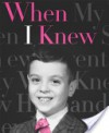 When I Knew - Robert Trachtenberg, Tom Bachtell, B.D. Wong, Arthur Laurents, Simon Doonan, Stephen Fry, Marc Shaiman, Michael Musto