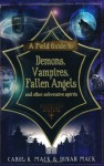 A Field Guide to Demons, Vampires, Fallen Angels and Other Subversive Spirits - Carol K. Mack
