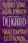 Delighted - Susan Johnson, Susan Johnson, Nikki Donovan, Liz Madison