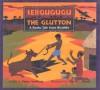 Sebgugugu the Glutton: A Bantu Tale from Rwanda - Verna Aardema, Nancy L. Clouse