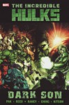 Incredible Hulks: Dark Son - Greg Pak, Barry Kitson