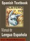 Platero y Yo. Manual de Lengua Espa�ola - Juan Ramón Jiménez