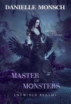 Master of Monsters - Danielle Monsch