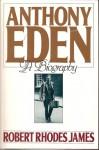Anthony Eden - Robert Rhodes James