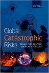 Global Catastrophic Risks - Nick Bostrom