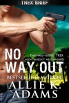 No Way Out - Allie K. Adams