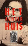 Het Achterhuis, Dagboekbrieven 12 juni 1942 - 1 augustus 1944 - Anne Frank, Otto Frank
