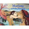 Mariana and the Merchild: A Folk Tale from Chile - Caroline Pitcher, Jackie Morris