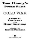 Cold War (Tom Clancy's Power Plays, #5) - Tom Clancy, Martin Greenberg, Jerome Preisler